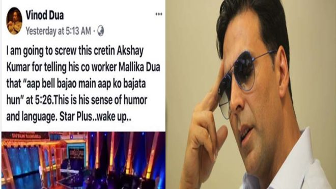 Did Vinod Dua Delete His Post Slamming Akshay Kumar? Mallika Dua Responds