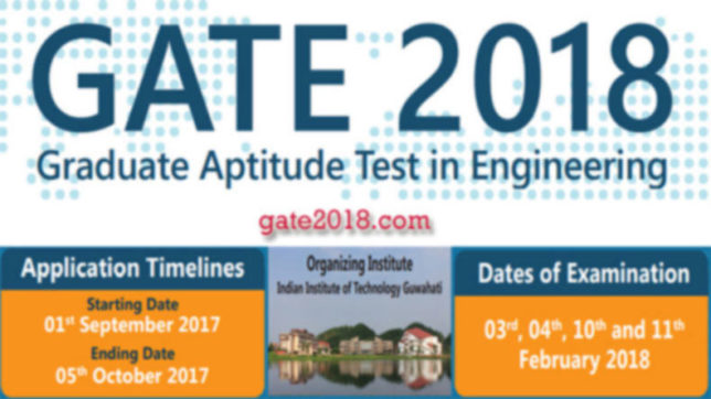 GATE Registration 2018: Last day for application to end today, visit gate.iitg.ac.in