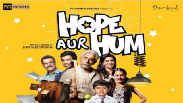 Hope Aur Hum first look poster: Naseeruddin Shah is back with another fresh take on life!