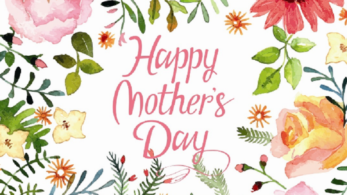 Happy Mother's Day, Happy Mother's Day gifts, Happy Mother's Day ideas, mothers day, mothers day news
