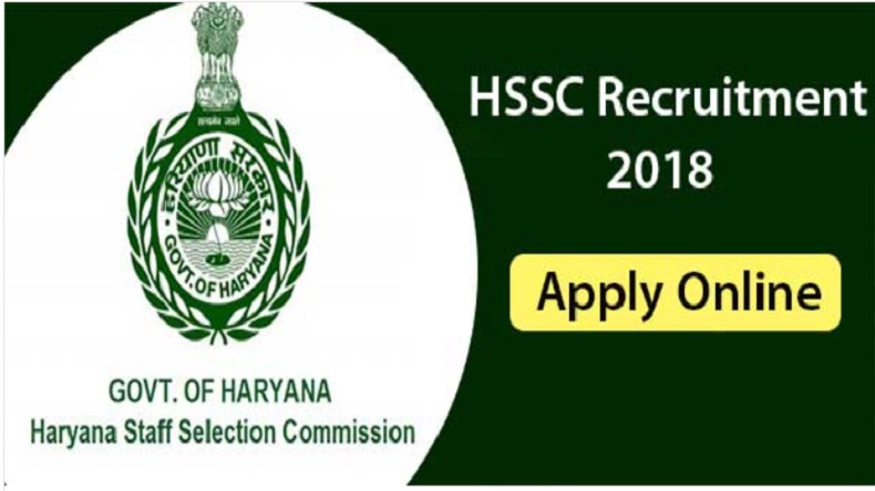 HSSC Recruitment 2018: Once again apply for various posts before 8 August @hssc.gov