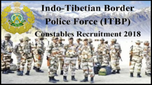 Indo Tibetan Border Police recruitment, Border Police Force, itbp head constable,itbp recruitment 2018,itbp ssc requirement 2018,itbp.nic.in,rpf admit card,rpf recruitment 2018,telangana state level police recruitment, SSC Constable recruitment 2018, Constable jobs