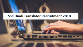 SSC Hindi Translator recruitment 2018: Registration open @ ssc.nic.in, see how to apply
