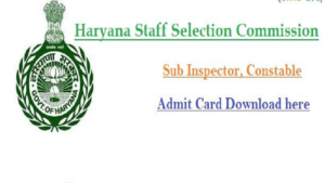HSSC SI admit card 2018, Haryana Staff Selection Commission, HSSC, Haryana Sub Inspector exam, HSSC Si hall ticket, haryana recruitment, hssc.gov.in, hssc, hssc admit card, hssc si admit card
