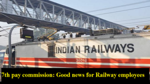 7th pay commission, 7th pay commission salary hike, Indian Railways, seventh pay commission, Indian Railway employees to get 3 times more allowances, 7th pay commission salary hike