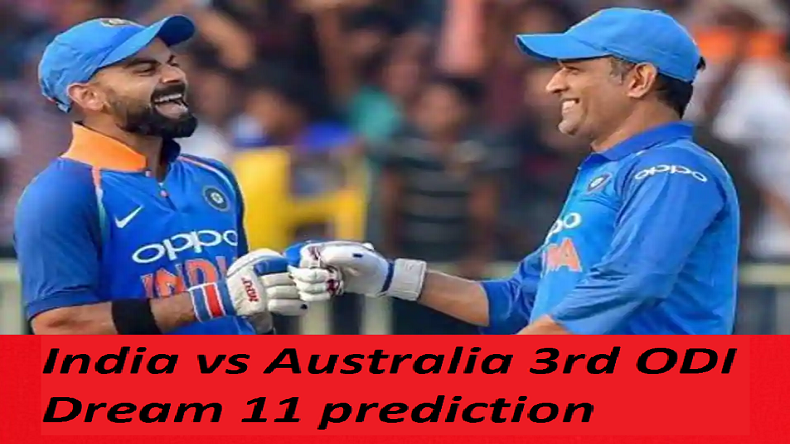 India vs Australia 3rd ODI Dream 11 prediction, Ind vs Aus, India vs Aus Best inform players, India vs Australia match preview, 3rd ODI team news, India vs Australia expected playing XI, Melbourne