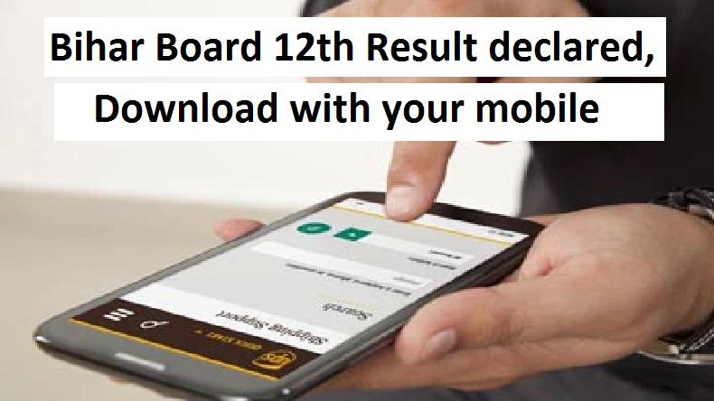 Bihar Board 12th Result 2019 declared @ biharboard.ac.in, check steps to download using a mobile