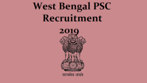 WBPSC Recruitment 2019, WBPSC Director Recruitment 2019, WBPSC Officer Recruitment, jobs in west