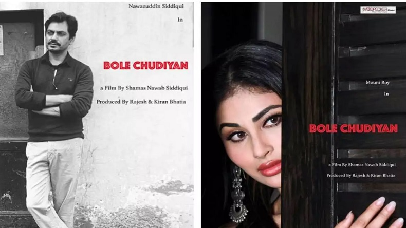 Nawazuddin Siddiqui, Mouni Roy's upcoming film's Bole Chudiyan first look posters released, see photo
