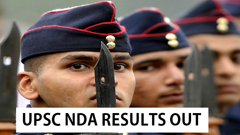 UPSC, UPSC NDA, UPSC NDA results 2019, UPSC NDA and NA results, upsc.gov.in, Union Public Service Commission, National Defence Academy results, http://www.upsc.gov.in