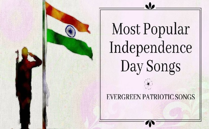 Independence Day 2019: Top 10 patriotic Bollywood Songs
