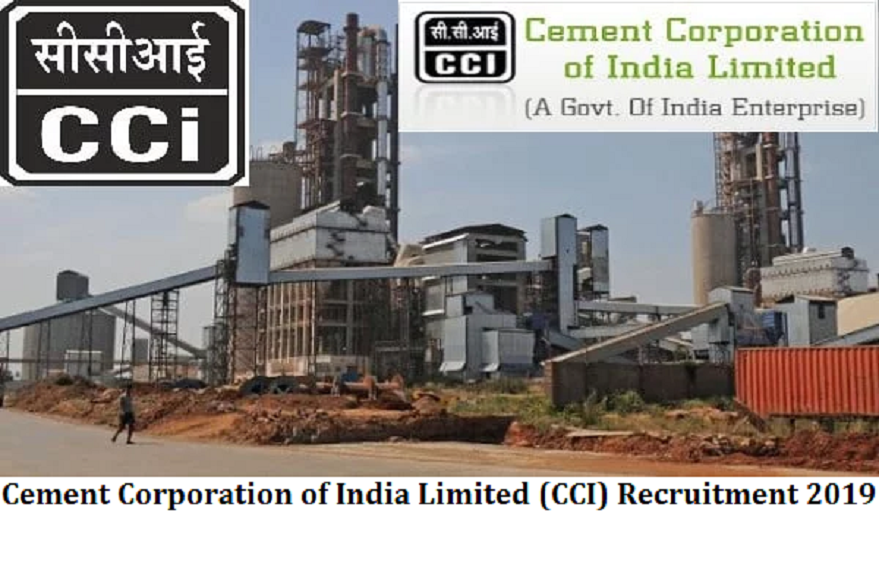 Cement Corporation of India Limited (CCI) Recruitment 2019
